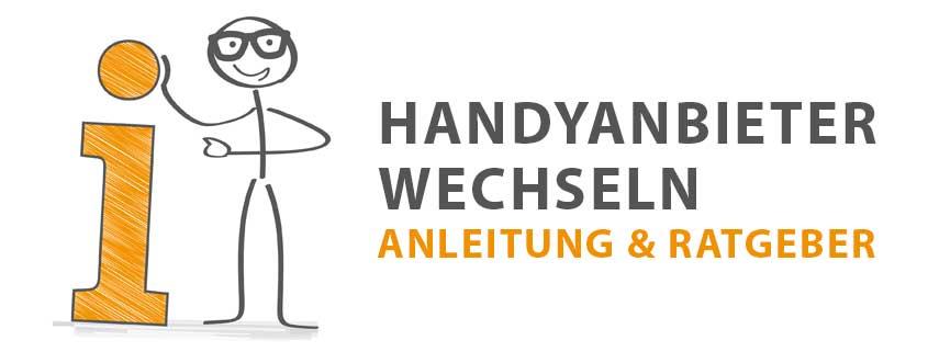 Handyanbieter wechseln: Der ultimative Ratgeber & Anleitung