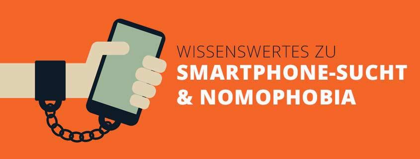 Smartphone Sucht & Nomophobia