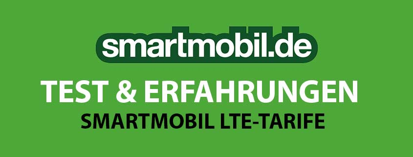 smartmobil LTE Tarife – Erfahrungen, Tarife, Kostenfallen & Testbericht