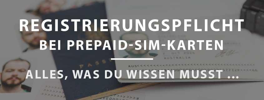 Registrierungspflicht bei Prepaid-SIMs: Hintergründe, VideoIdent-Verfahren & anonyme Alternativen