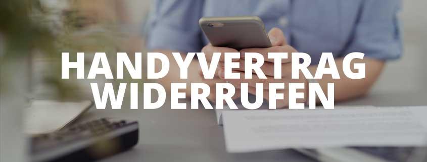 Handyvertrag widerrufen? Aufgequatschte Handyverträge loswerden (Muster Widerruf) …