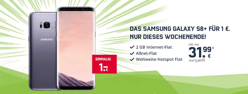 Samsung Galaxy S8 Plus Deal für 31,99 Euro