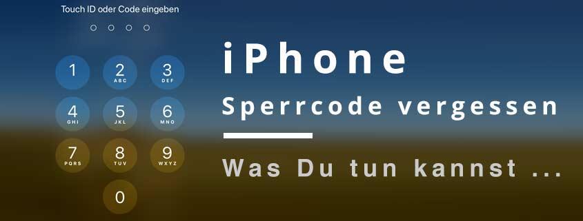 iphone sperrcode vergessen ohne löschen
