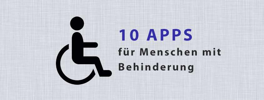 10 Apps für Menschen mit Behinderung