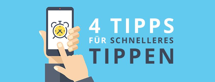 4 Tipps für schnelleres Tippen auf dem Smartphone