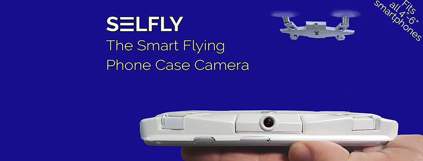 Selfly: Mini-Drohne & Smartphone-Hülle in Einem