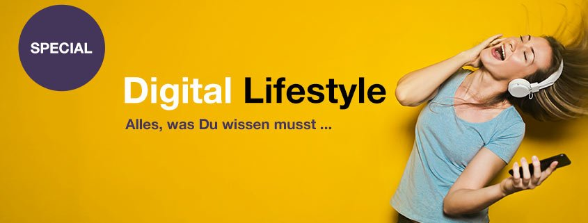 Digital Lifestyle