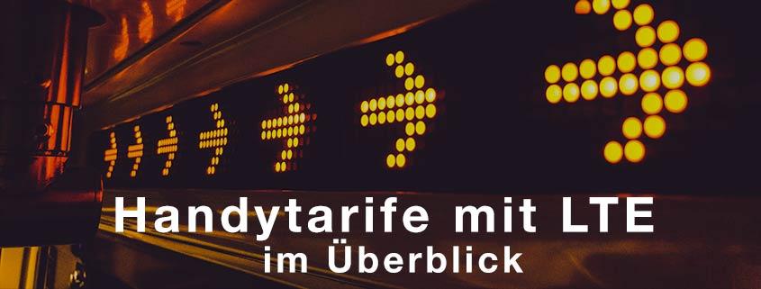 Handytarife mit LTE (4G): 18 günstige LTE Tarife in allen Netzen