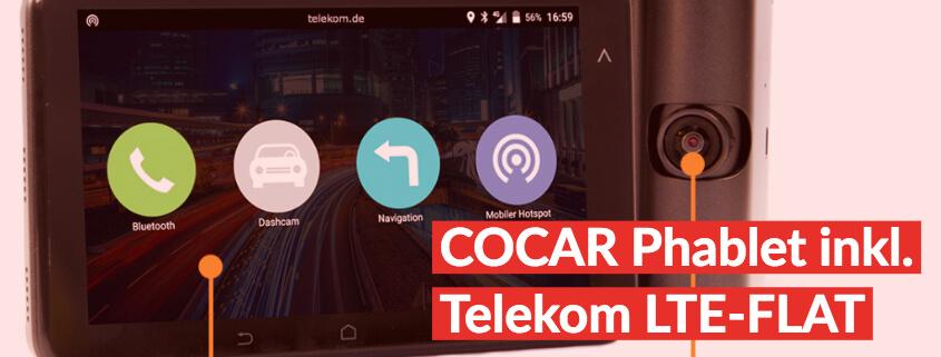 4 GB LTE Datenflat im Telekom-Netz + COCAR Phablet für 9,99 €/mtl.