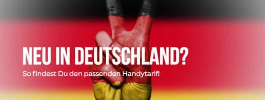 Neu in Deutschland: Handytarife für Ausländer, Flüchtlinge, Reisende & Co.