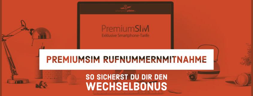 PremiumSIM Rufnummernmitnahme