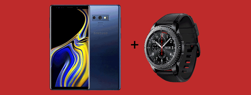 Samsung Galaxy Note 9 + Samsung Gear 3