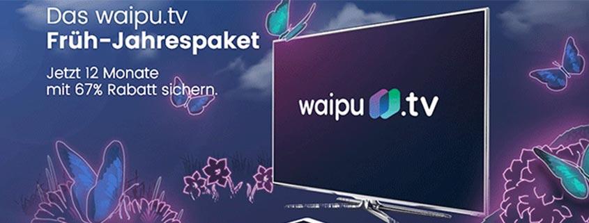 waipu.tv Frühlingsangebot