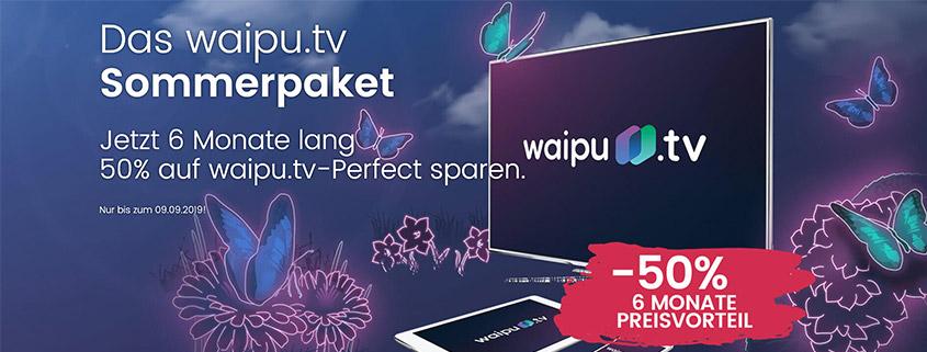 waipu.tv Sommerpaket - 6 Monate zum halben Preis
