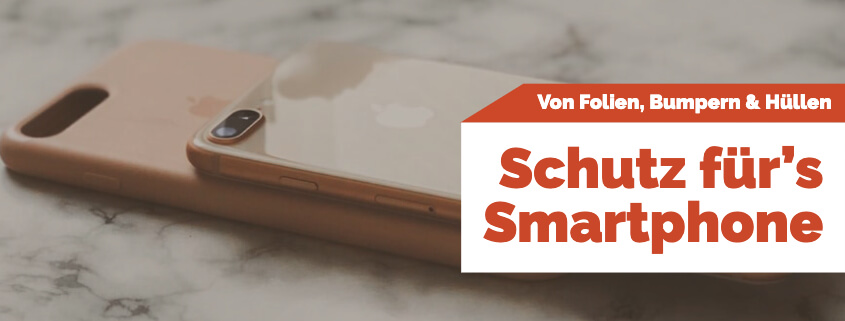 Schutz für das Smartphone