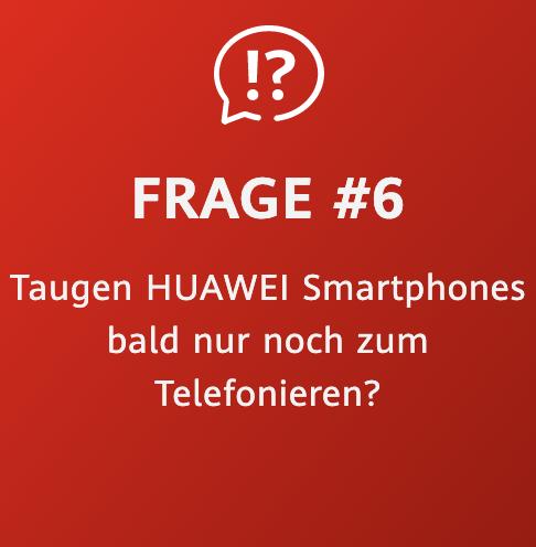 Huawei Zukunftsversprechen Frage 6