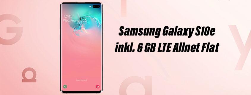 Samsung Galaxy S10 inkl. 6 GB LTE Allnet Flat