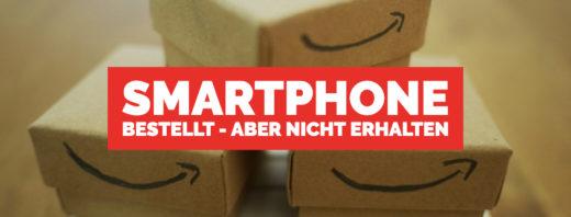 Smartphone bestellt, aber nicht erhalten - Wie Du jetzt richtig handelst