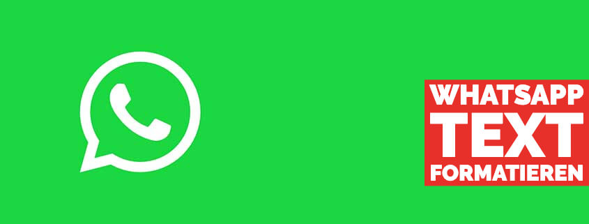 WhatsApp Text formatieren - So schreibst Du Fett oder Kursiv