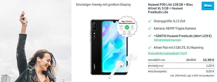CURVED - Huawei P30 Lite inkl. Ear Pods und 5 GB LTE FLAT