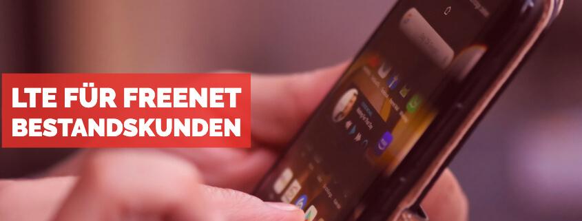 LTE für freenet Bestandskunden