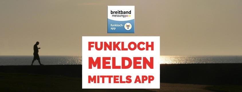 Funkloch melden mittels App