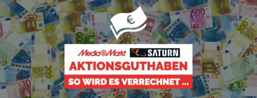 Media Markt & SATURN Aktionsguthaben