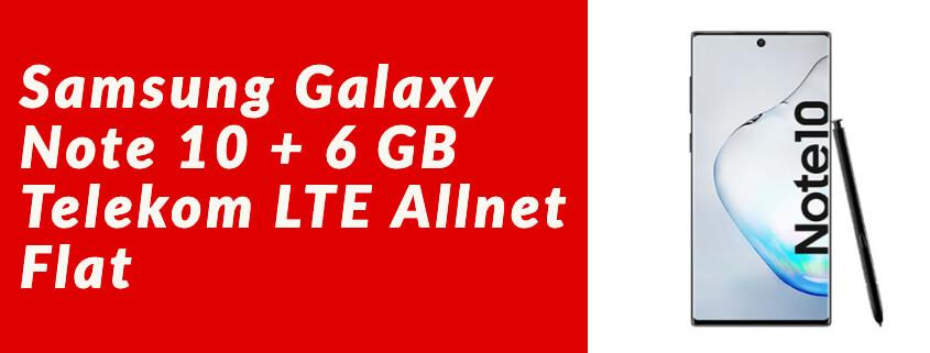 Samsung Galaxy Note 10 + Magenta Mobil S für 29,95 €