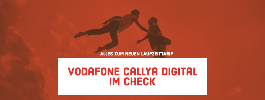 Vodafone CallYa Digital im Test