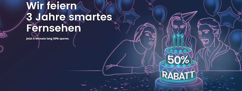 waipu.tv Geburtstag - 6 Monate 50 % sparen