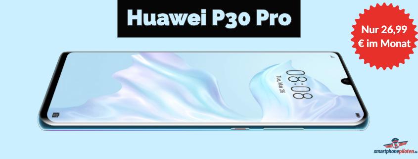 Huawei P30 Pro inkl. Telekom-Flat für 26,99 €/mtl.
