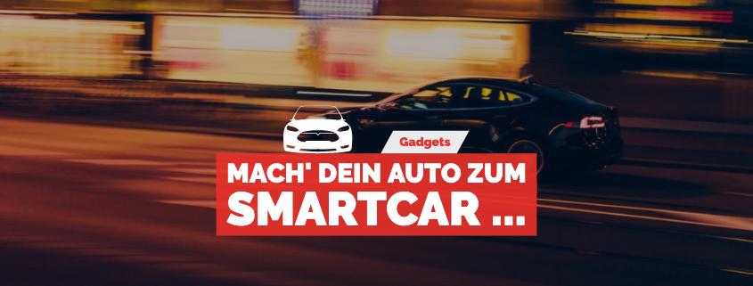 Mach' Dein Auto zum Smartcar