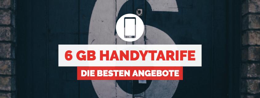 6 GB Handytarife & Allnet Flats