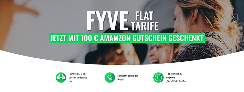 Fyve Allnet Flat inkl. 100 €Amazoin Gutschein schon ab 14,99 €/mtl.