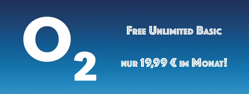 o2 Free Unlimited Basic nur 19,99 €/mtl.