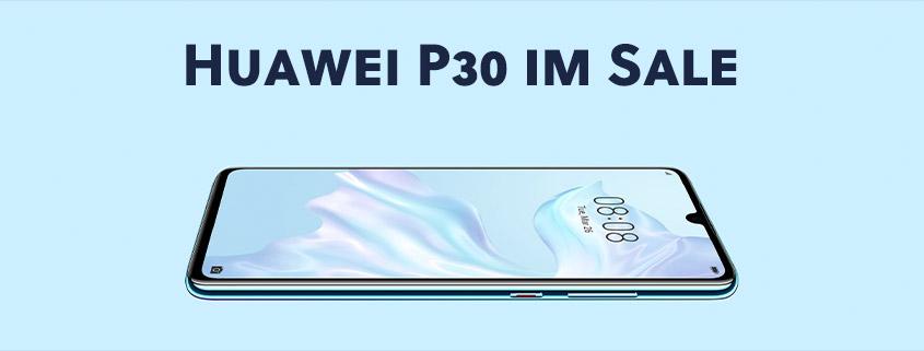 Huawei P30 inkl. 6 + 4 GB Telekom LTE Tarif für 24,99 €/mtl.