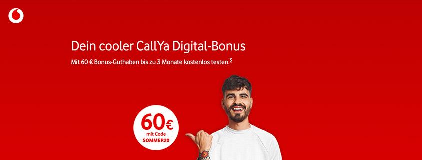 CallYa Digital jetzt mit 60 €Bonus-Guthaben