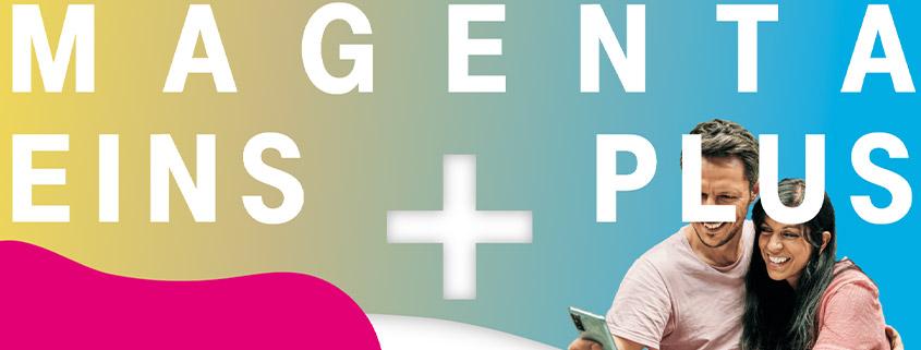 Telekom MagentaEINS Plus: Ein Vertrag für Festnetz und Mobilfunk