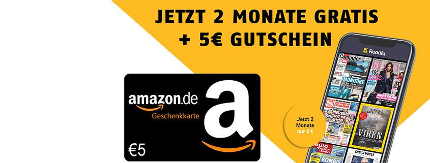 Readly jetzt 2 Monate gratis testen und 5 € Amazon Gutschein sichern