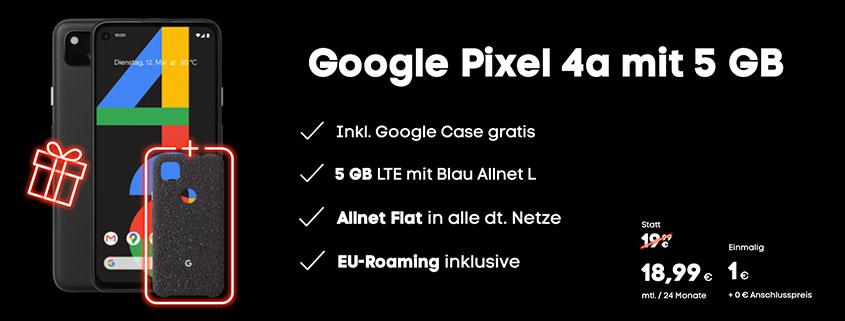 Google Pixel 4a + Blau Allnet L für 18,99 € im Monat