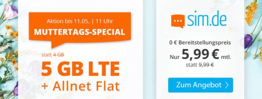 MUTTERTAGS-SPECIAL - sim.de bietet 5 GB LTE Flat für 5,99 €/mtl. an