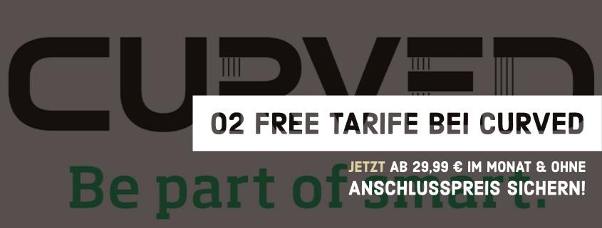 Die o2 Free Tarife im Curved Shop jetzt ohne Anschlusspreis