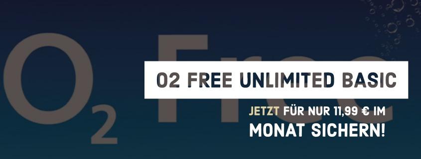Monatlich kündbarer o2 Free Unlimited Basic Tarif für 11,99 €im Monat